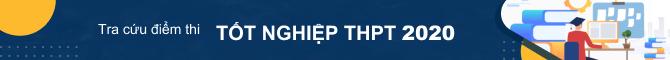 Tra cứu điểm thi THPT quốc gia 2020
